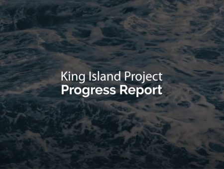 King Island Progress Report – May 2020
